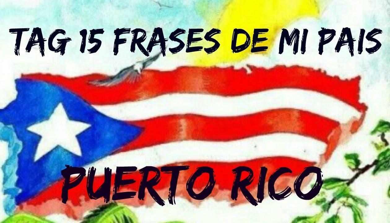 Tag Frases Refránes Dichos De Mi Pais Pr Puerto Rico