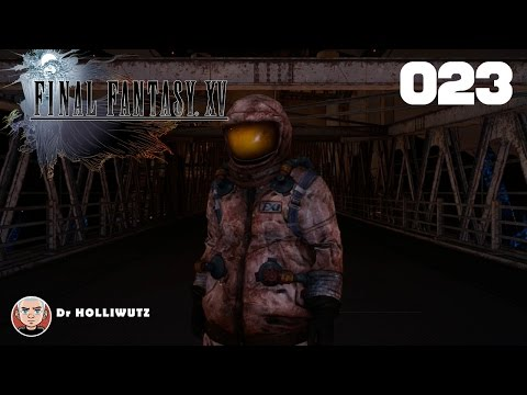 Final Fantasy XV #023 - Schichtwechsel im Kraftwerk [XBO] Let's play Final Fantasy 15
