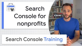 Search Console For Nonprofits - Google Search Console Training (from Home)