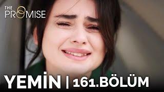 Download Yemin 161. Bölüm | The Promise Season 2 Episode 161 Mp3 and Videos