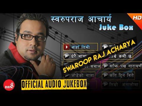 Audio juke box of Swaroop Raj Acharya