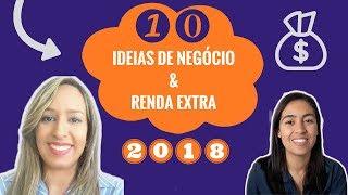 Ideias de Negócios + Renda Extra para 2018! 🙃