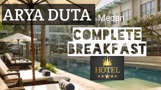 Hotel Arya Duta Medan complete breakfast review