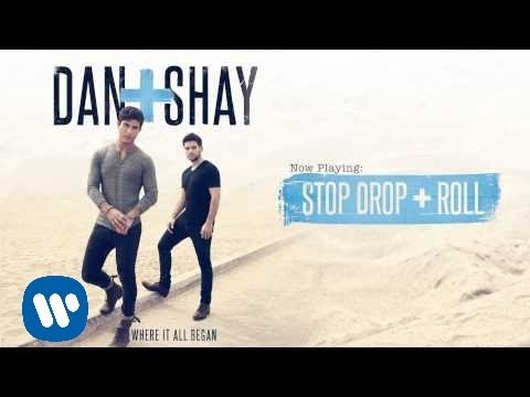 Dan + Shay - Stop Drop + Roll (Official Audio)