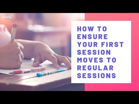 How To Ensure Tutoring First Sessions Move To Regular Tutoring Sessions With A Student