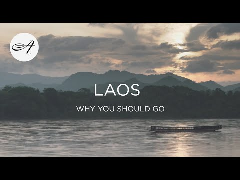 Laos, why you should go in 2019