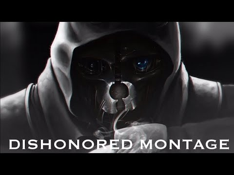DISHONORED ULTIMATE MONTAGE TRIBUTE - Sir Snipington (D1 & D2 Compilation) - Christmas Special 2020 |