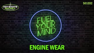 Fuel Your Mind: Engine Wear | …