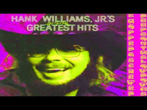 A Country Boy Can Survive - Hank Williams Jr. ( Chopped & Screwed ) By DeepSouthSlowdowns
