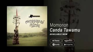 Video MOMONON - CANDA TAWAMU (Official Audio) download MP3, 3GP, MP4, WEBM, AVI, FLV Oktober 2017