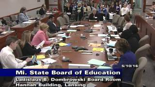 Michigan State Board of Education Meeting for May 10, 2016 - Afternoon Session Part 2