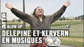 Delépine et Kervern en musiques - Blow Up - ARTE