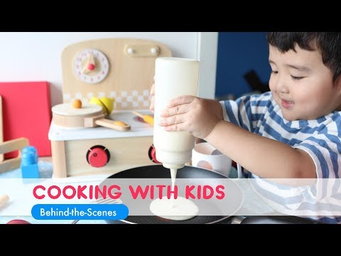 Cooking with Kids: Behind-the-Scenes