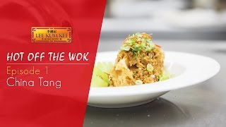 Hot Off The Wok - Behind Authenticity - Episode 1 - China Tang