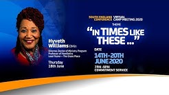 18th June - Evening Commitment Service - Dr. Hyveth Williams - SEC Virtual Camp Meeting 2020