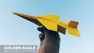 COOL PAPER JET - How to make a Paper Airplane that Flies   F-17 Golden Eagle