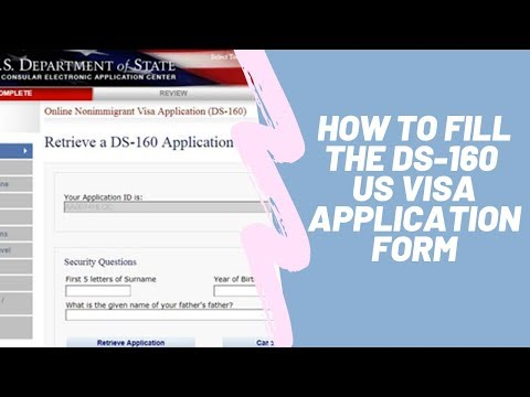 How To Fill US DS 160 Visa Application Form.