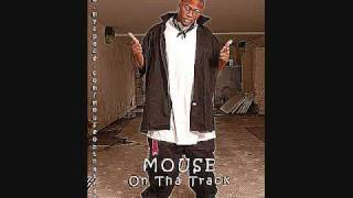 Mouse On Tha Track - Rubbing on my head (In the mirror)