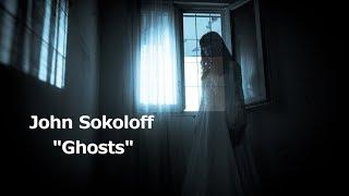 John Sokoloff - Ghosts (StPetersburg Treasure)