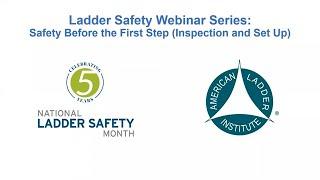 Werner Ladder - Webinar - Safety Before the First Step
