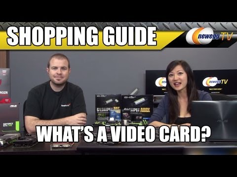 What's a Video Card? Newegg TV's Tutorial and Shopping Guide