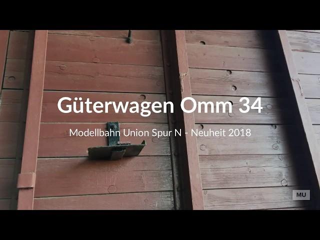 Modellbahn Union Güterwagen Omm 34 Spur N