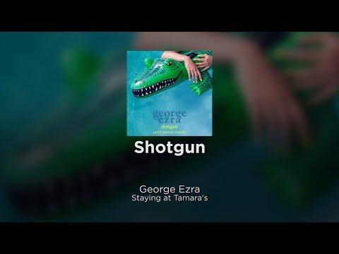 George Ezra - Shotgun (Official Lyrics)