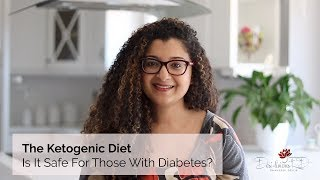 The Ketogenic Diet - Is It Safe For Those With Diabetes?