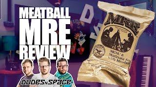 MRE Review - Meatballs In Marinara - Dudes N Space