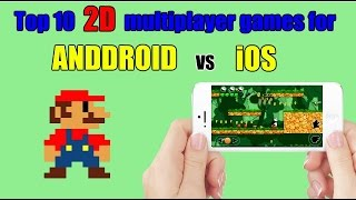 Top 10 2D multiplayer games for android/iOS (Wi-Fi/Bluetooth) | PART 1