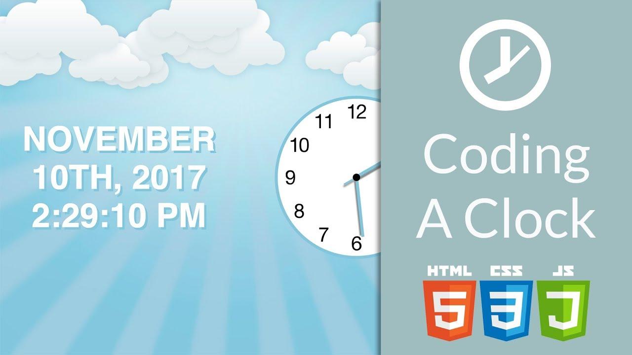 Let's Code an Analog & Digital Clock | Javascript (ES6), HTML, CSS