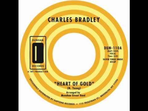 Charles Bradley (feat. Menahan Street Band) - Heart of Gold