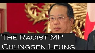 Chungsen Leung, MP refuses to apologize for telling a newly Canadian to go back to his country