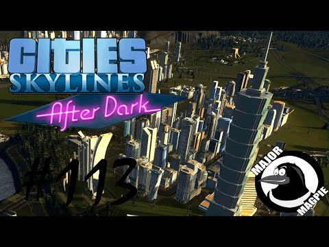 Cities Skylines Ep 113 - Taipei 101
