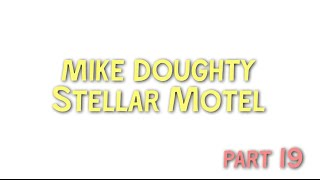 Mike Doughty: Making of Stellar Motel - Pledge update #19 (Trailer)