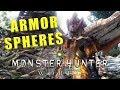 Armor Sphere farming Monster Hunter World - Armor Sphere MHW