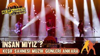 Kesif Sahnesi Ankara Muzik Gunleri - insan Miyiz  Canli Performans  Resimi