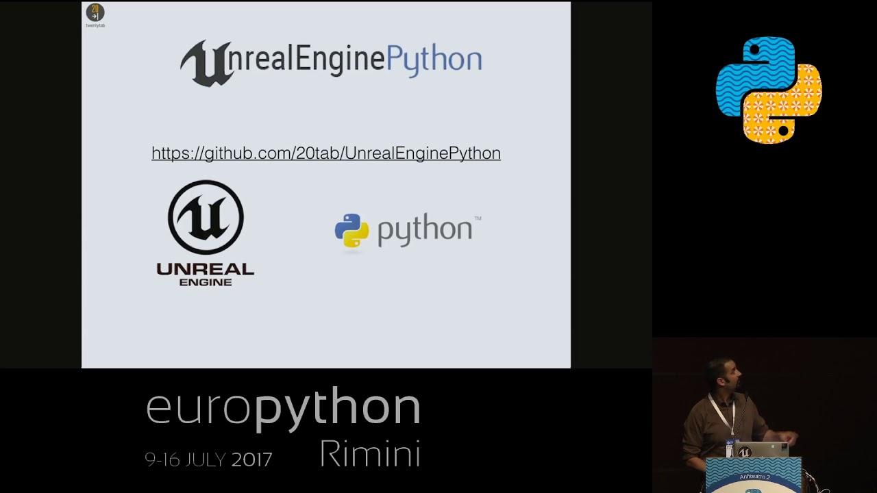 Roberto De Ioris - AAA Games with Unreal Engine 4 and Python