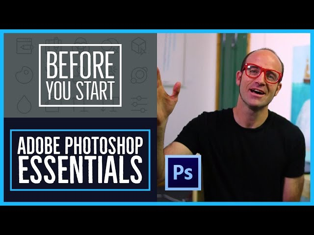 Before you start this Adobe Photoshop CC Tutorial - Photoshop CC Essentials [2/85]