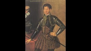 The Brief History Of Alessandro D' Medici  Duke Of Florence