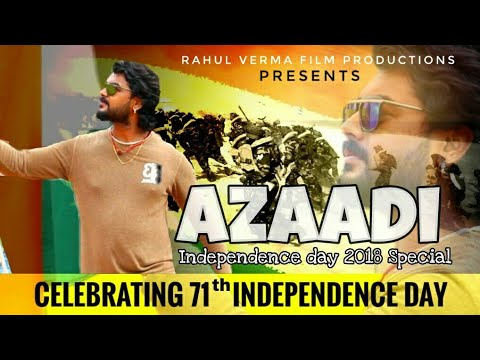 Azaadi Song - Patriotic Song | Celebrating 71th Independence Day (15 August Special)