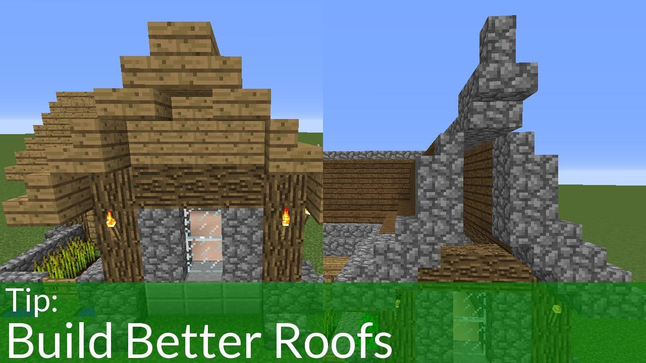 How to build better roofs in minecraft youtube for Home building tips and tricks