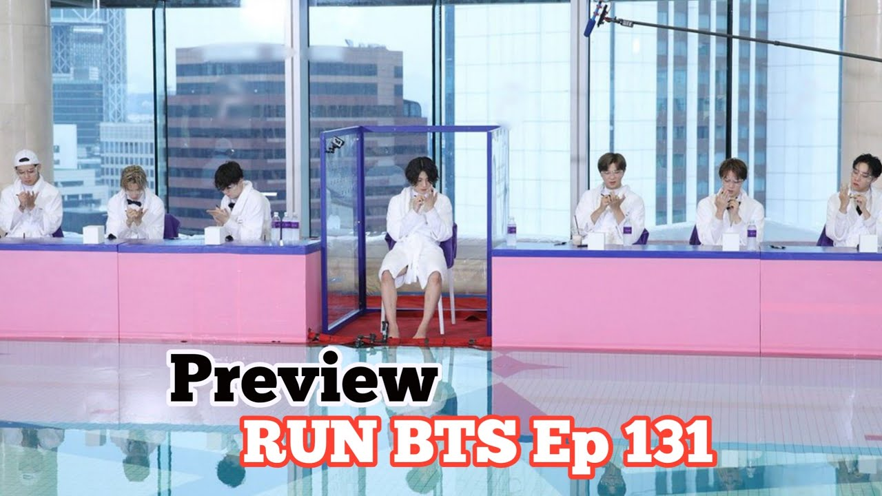 What are they doing?  RUN BTS Ep 131 - Preview ???