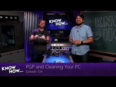 Know How... 334: PGP and Cleaning Your PC