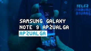 Samsung Galaxy Note 9 apžvalga