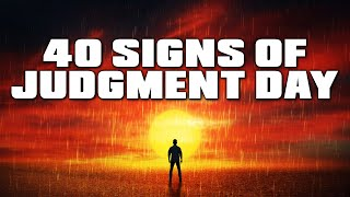 40 SIGNS OF JUDGEMENT DAY HAPPENING NOW! 😱 - POWERFUL WARNING!