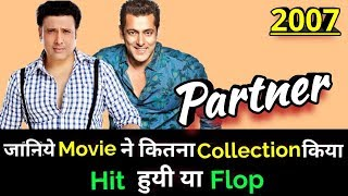 Salman Khan & Govinda PARTNER 2007 Bollywood Movie LifeTime WorldWide Box Office Collection