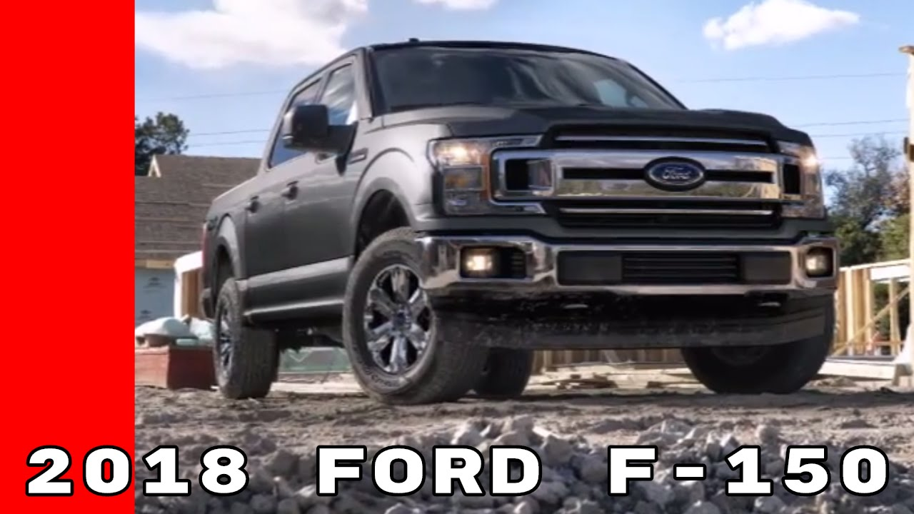 New 2018 Ford F150 Truck  YouTube
