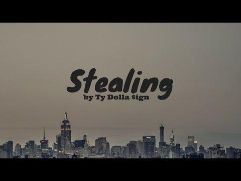 Ty Dolla $ign - Stealing (lyrics)