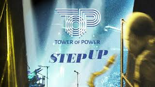 """Tower of Power - """"Step Up"""" (Official Audio)"""